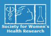 Society for Women's Health Research (SWHR)